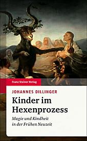 Kinder im Hexenprozess - eBook - Johannes Dillinger,