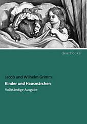 Kinder und Hausmärchen. Jacob Grimm, - Buch - Jacob Grimm,