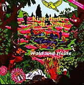 Kinderlieder In Der Natur Wald Und Heide - Musik - Kinderchor Nymphenburger,