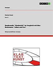 Klartext Kunst: Band 2 Rembrandts