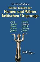 Kleines Lexikon der Namen und Wörter keltischen Ursprungs. Bernhard Maier, - Buch - Bernhard Maier,