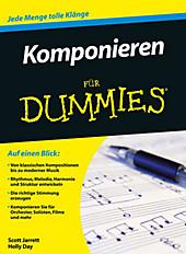 Komponieren für Dummies. Scott Jarrett, Holly Day, - Buch - Scott Jarrett, Holly Day,