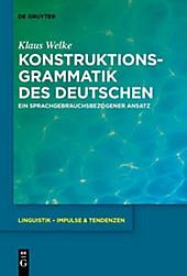 Konstruktionsgrammatik des Deutschen - eBook - Klaus Welke,