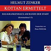 Kottan ermittelt: Das Krankenhaus am Rande der Stadt - eBook - Helmut Zenker,