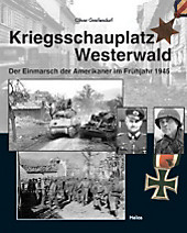 Kriegsschauplatz Westerwald. Oliver Greifendorf, - Buch - Oliver Greifendorf,