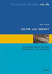 KULTUR und SUBJEKT - eBook - Max Fuchs,