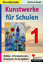 Kunstwerke für Schulen (Grundschule). Eckhard Berger, - Buch - Eckhard Berger,