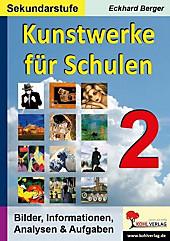 Kunstwerke für Schulen (Sekundarstufe). Eckhard Berger, - Buch - Eckhard Berger,