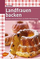 Landfrauen backen - eBook - Doris Bopp,