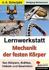 Lernwerkstatt Mechanik der festen Körper. Wolfgang Wertenbroch, - Buch - Wolfgang Wertenbroch,