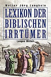 Lexikon der biblischen Irrtümer - eBook - Walter-Jörg Langbein,