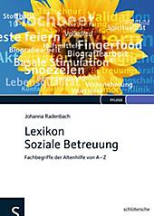 Lexikon Soziale Betreuung - eBook - Johanna Radenbach,