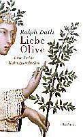Liebe Olive - eBook - Ralph Dutli,