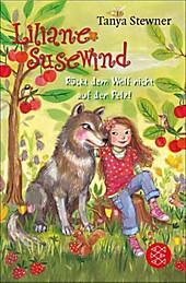Liliane Susewind Band 7: Rückt dem Wolf nicht auf den Pelz! - eBook - Tanya Stewner,