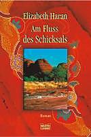 Luebbe Digital Ebook: Am Fluss des Schicksals - eBook - Elizabeth Haran,