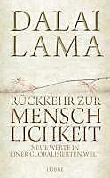 Luebbe Digital Ebook: Rückkehr zur Menschlichkeit - eBook - Dalai Lama,