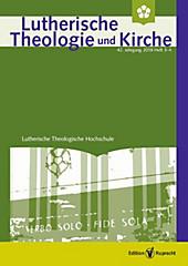 Lutherische Theologie und Kirche: Lutherische Theologie und Kirche, Heft 03-04/2018 - Einzelkapitel - »Angesichts Israels predigen« - eBook - Werner Klän,