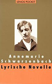 Lyrische Novelle - eBook - Annemarie Schwarzenbach,