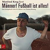 Männer! Fußball ist alles! (Ungekürzt) - eBook - Thomas Brussig,