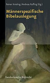 Männerspezifische Bibelauslegung - eBook - Andreas Ruffing, Reiner Knieling,