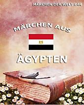 Märchen aus Ägypten - eBook - Verschiedene Autoren,