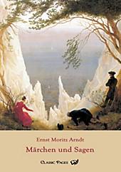 Märchen und Sagen. Ernst M. Arndt, - Buch - Ernst M. Arndt,