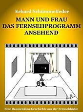 Mann und Frau das Fernsehprogramm ansehend - eBook - Erhard Schümmelfeder,