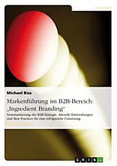 Markenführung im B2B-Bereich am Beispiel von
