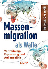 Massenmigration als Waffe - eBook - Kelly M. Greenhill,