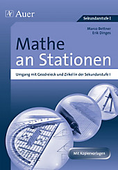 Mathe an Stationen, Geodreieck und Zirkel. Erik Dinges, Marco Bettner, - Buch - Erik Dinges, Marco Bettner,