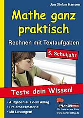 Mathe ganz praktisch, Rechnen mit Textaufgaben, 5. Schuljahr. Jan St. Hansen, - Buch - Jan St. Hansen,