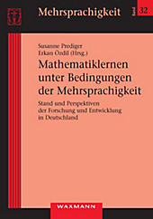 Mathematiklernen unter Bedingungen der Mehrsprachigkeit. Stand und Perspektiven der Forschung und Entwicklung in Deutschland - eBook