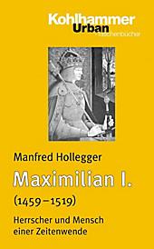 Maximilian I. - eBook - Manfred Holleger,