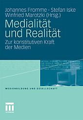 Medienbildung und Gesellschaft: Medialität und Realität - eBook - - -,