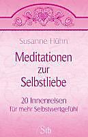 Meditationen zur Selbstliebe - eBook - Susanne Hühn,