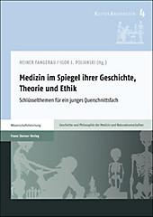 Medizin im Spiegel ihrer Geschichte, Theorie und Ethik - eBook - - -,