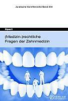 (Medizin-)rechtliche Fragen der Zahnmedizin. Christian Sparl, - Buch - Christian Sparl,