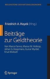 Meilensteine der Nationalökonomie: Beiträge zur Geldtheorie - eBook - Knut Wicksell, Marco Fanno, JohanG. Koopmans, MariusW. Holtrop, Gunar Myrdal,