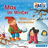 Mein Freund Max: Max im Winter / Max und der Wackelzahn, 1 Audio-CD