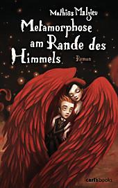 Metamorphose am Rande des Himmels - eBook - Mathias Malzieu,