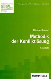 Methodik der Konfliktlösung. Ekkehard Crisand, - Buch - Ekkehard Crisand,