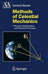 Methods of Celestial Mechanics. Gerhard Beutler, - Buch - Gerhard Beutler,
