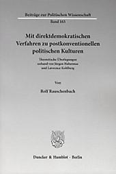 Mit direktdemokratischen Verfahren zu postkonventionellen politischen Kulturen.. Rolf Rauschenbach, - Buch - Rolf Rauschenbach,