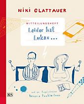 Mitteilungsheft: Leider hat Lukas - eBook - Niki Glattauer,