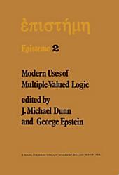 Modern Uses of Multiple-Valued Logic.  - Buch