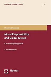Moral Responsibility and Global Justice. Christine Chwaszcza, - Buch - Christine Chwaszcza,