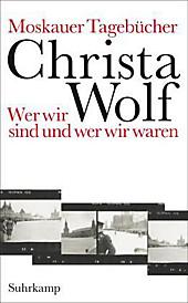 Moskauer Tagebücher. Christa Wolf, - Buch - Christa Wolf,