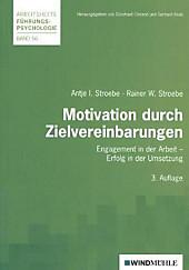 Motivation durch Zielvereinbarungen. Antje I. Stroebe, Rainer W. Stroebe, - Buch - Antje I. Stroebe, Rainer W. Stroebe,