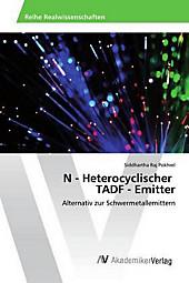 N - Heterocyclischer TADF - Emitter. Siddhartha Raj Pokhrel, - Buch - Siddhartha Raj Pokhrel,