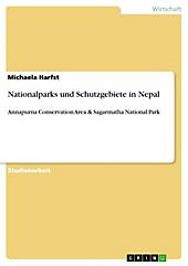 Nationalparks und Schutzgebiete in Nepal - eBook - Michaela Harfst,